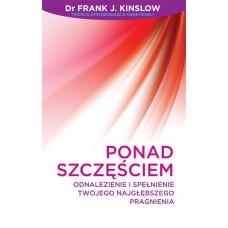Ponad Szczęściem - Frank Kinslow