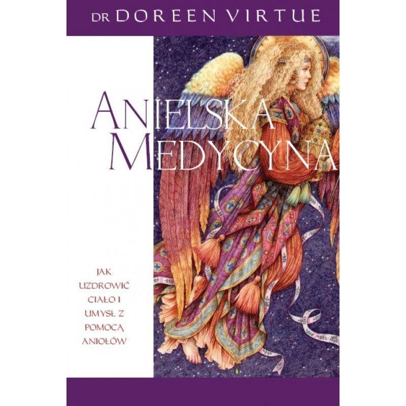 Anielska Medycyna - Doreen Virtue