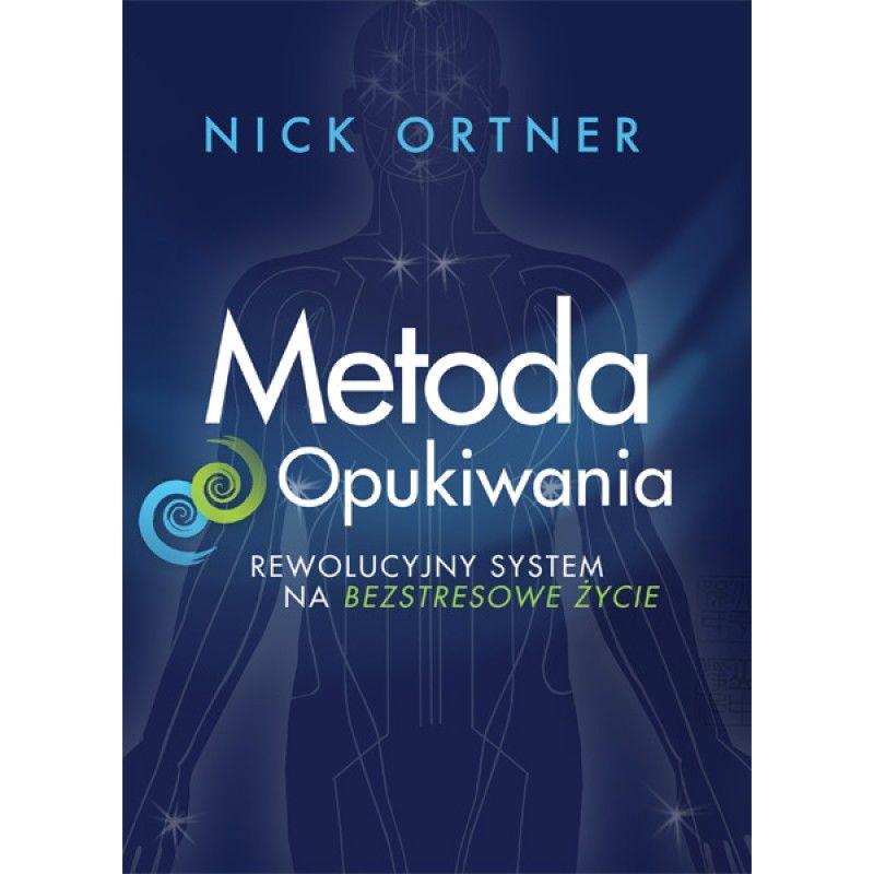 Metoda Opukiwania - Nick Ortner