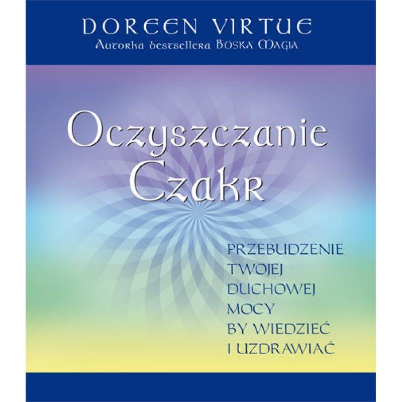 Oczyszczanie Czakr - Doreen Virtue